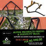 SUPORTE DE ESPETE PARA MAVERICK X 3 DE R$1.490,00 POR R$ 990,00